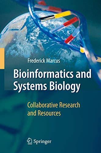 9783540783527: Bioinformatics and Systems Biology: Collaborative Research and Resources