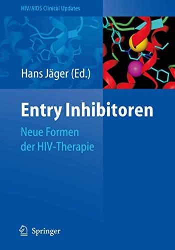 9783540783572: Entry Inhibitoren: Neue Formen der HIV-Therapie