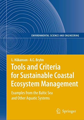 Tools and Criteria for Sustainable Coastal Ecosystem Management: Lars Håkanson