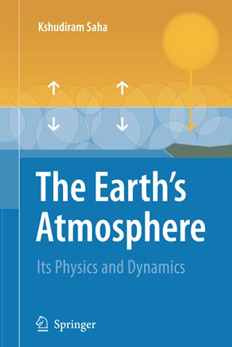 9783540784265: The Earth's Atmosphere: Its Physics and Dynamics