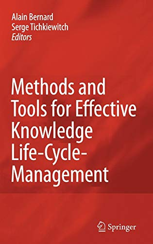 9783540784302: Methods and Tools for Effective Knowledge Life-Cycle-Management