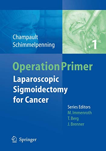 Laparoscopic Sigmoidectomy For Cancer: Champault, Gerard/ Schimmelpenning,