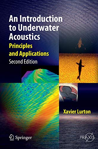 9783540784807: An Introduction to Underwater Acoustics: Principles and Applications (Springer Praxis Books)