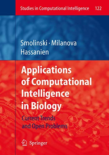 Applications of Computational Intelligence in Biology: Tomasz G. Smolinski