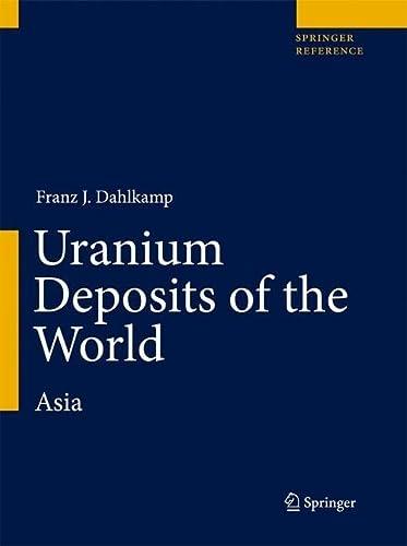 Uranium Deposits of the World (Hardcover): Franz J. Dahlkamp