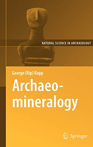 9783540785934: Archaeomineralogy (Natural Science in Archaeology)