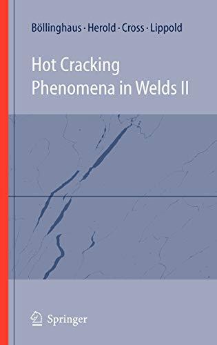 9783540786276: Hot Cracking Phenomena in Welds II (No. 2)