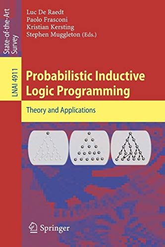 9783540786511: Probabilistic Inductive Logic Programming (Lecture Notes in Computer Science)