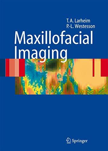 Maxillofacial Imaging: Tore A. Larheim