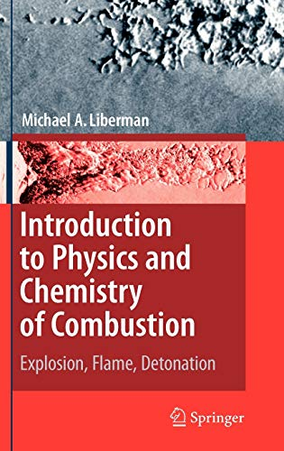 9783540787587: Introduction to Physics and Chemistry of Combustion: Explosion, Flame, Detonation