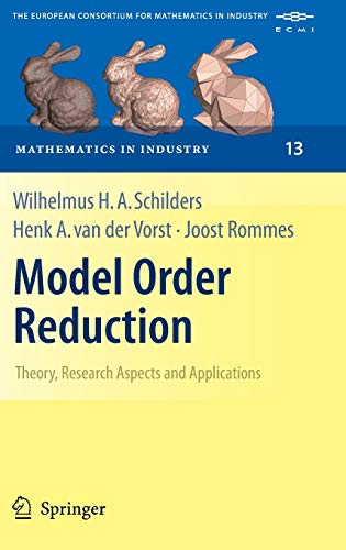 9783540788409: Model Order Reduction: Theory, Research Aspects and Applications (Mathematics in Industry)