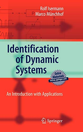 Identification of Dynamic Systems: An Introduction with: Rolf Isermann; Marco