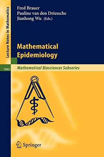 9783540789109: Mathematical Epidemiology (Lecture Notes in Mathematics)