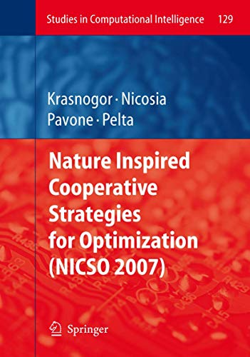 9783540789864: [(Nature Inspired Cooperative Strategies for Optimization (NICSO 2007) )] [Author: Natalio Krasnogor] [Jul-2008]