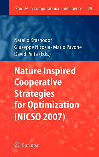 9783540789864: Nature Inspired Cooperative Strategies for Optimization (NICSO 2007) (Studies in Computational Intelligence)
