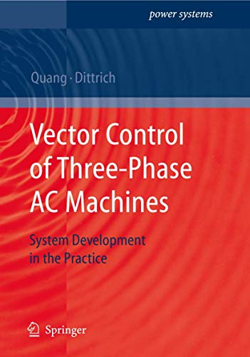 9783540790280: Vector Control of Three-Phase AC Machines: System Development in the Practice (Power Systems)
