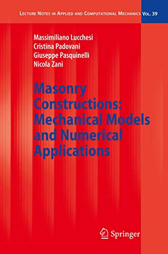 9783540791102: Masonry Constructions: Mechanical Models and Numerical Applications (Lecture Notes in Applied and Computational Mechanics)