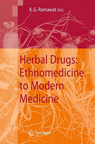 Herbal Drugs: Ethnomedicine to Modern Medicine: Ramawat, K. G.,