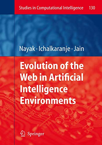 Evolution of the Web in Artificial Intelligence: Nayak, Richi (Editor)/