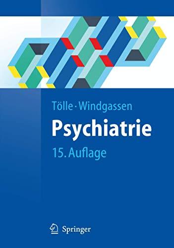 9783540792116: Psychiatrie: einschließlich Psychotherapie (Springer-Lehrbuch)