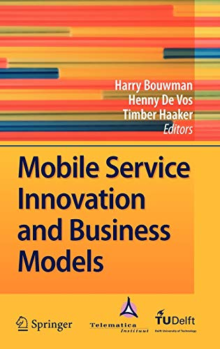 9783540792376: Mobile Service Innovation and Business Models