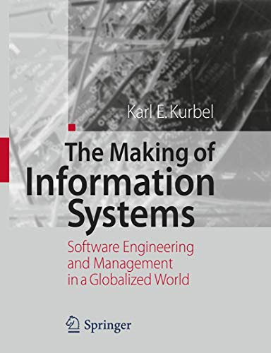 The Making of Information Systems: Karl E. Kurbel