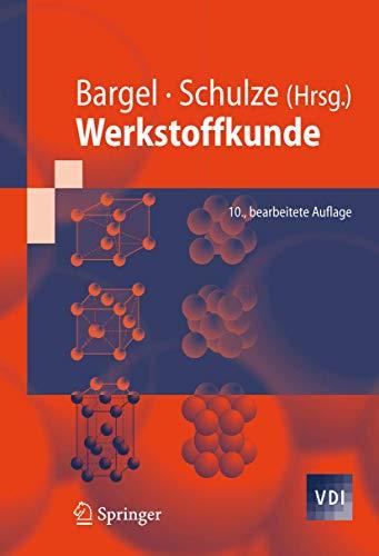 Werkstoffkunde (Vdi-Buch) (German Edition) von Professor Dr.-Ing.: Professor Dr.-Ing. Günter