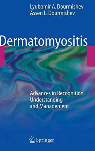 9783540793120: Dermatomyositis: Advances in Recognition, Understanding and Management