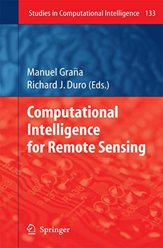9783540793526: Computational Intelligence for Remote Sensing (Studies in Computational Intelligence)