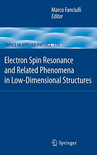 Electron Spin Resonance and Related Phenomena in Low-Dimensional Structures: Marco Fanciulli