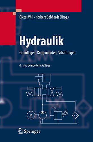 9783540795346: Hydraulik: Grundlagen, Komponenten, Schaltungen (German Edition)
