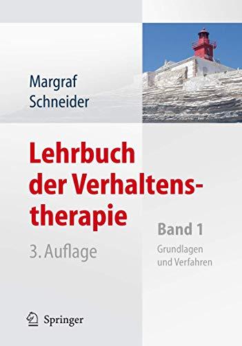 9783540795407: Lehrbuch der Verhaltenstherapie: Band 1: Grundlagen, Diagnostik, Verfahren, Rahmenbedingungen (German Edition)