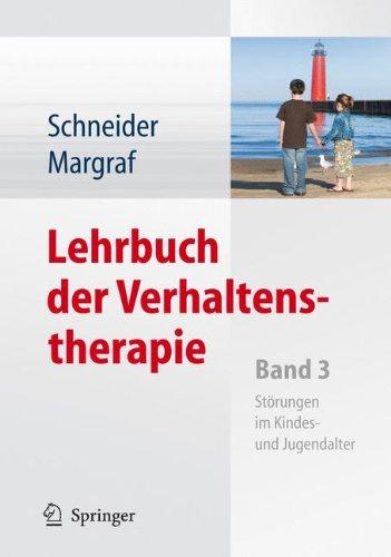 9783540795445: Lehrbuch der Verhaltenstherapie: Band 3: Störungen im Kindes- und Jugendalter