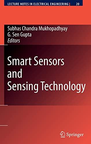 Smart Sensors and Sensing Technology: Subhas Chandra Mukhopadhyay