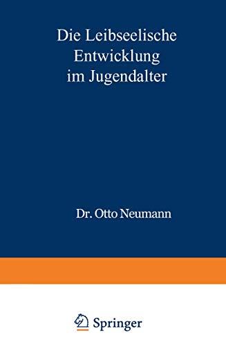 9783540796770: Die Leibseelische Entwicklung im Jugendalter (German Edition)