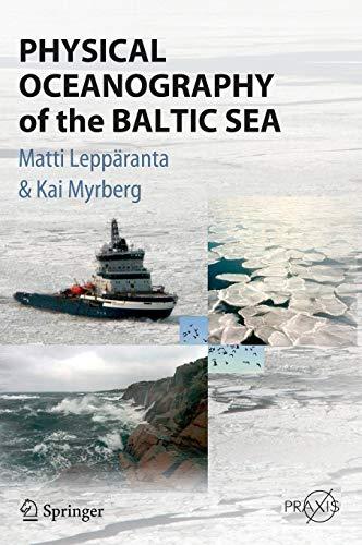 Physical Oceanography of the Baltic Sea: Lepparanta, Matti/ Myrberg, Kai