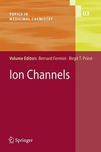 Ion Channels: Bernard Fermini