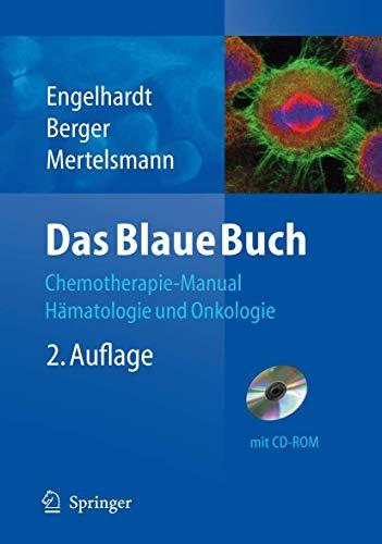 9783540798156: Das Blaue Buch: Chemotherapie-Manual Hamatologie Und Onkologie