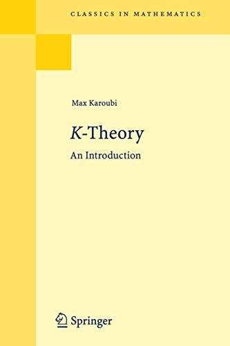 9783540798897: K-Theory: An Introduction (Classics in Mathematics)