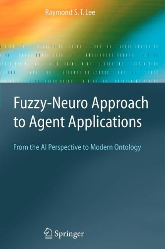 9783540801153: Fuzzy-Neuro Approach to Agent Applications