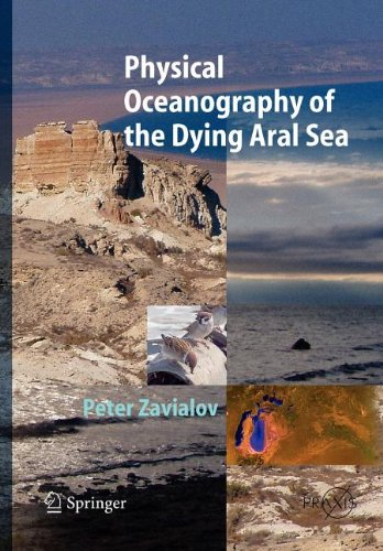 9783540803416: Physical Oceanography of the Dying Aral Sea