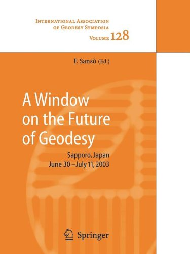 9783540805946: A Window on the Future of Geodesy
