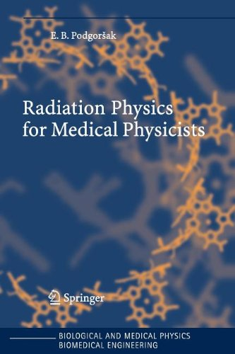 9783540808077: Radiation Physics for Medical Physicists