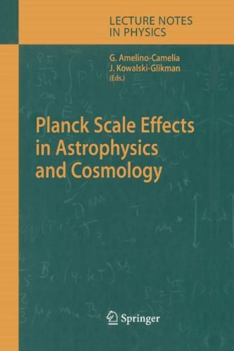 9783540808756: Planck Scale Effects in Astrophysics and Cosmology