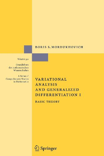 9783540809555: Variational Analysis and Generalized Differentiation I