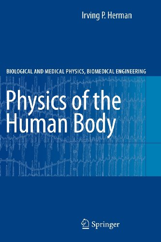 9783540817062: Physics of the Human Body
