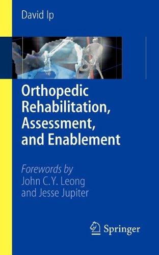 9783540828099: Orthopedic Rehabilitation, Assessment, and Enablement