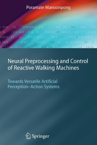 9783540834250: Neural Preprocessing and Control of Reactive Walking Machines