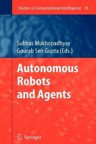 9783540840411: Autonomous Robots and Agents
