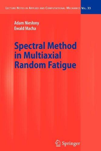 9783540841395: Spectral Method in Multiaxial Random Fatigue